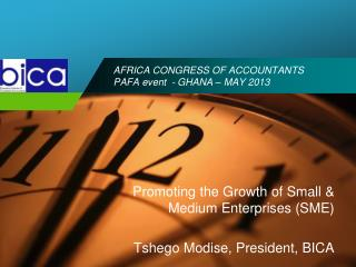 AFRICA CONGRESS OF ACCOUNTANTS  PAFA event  - GHANA � MAY 2013