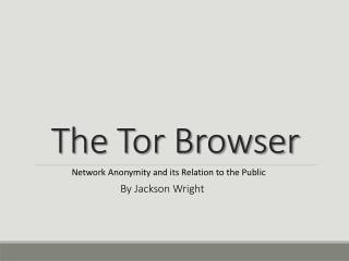 The Tor Browser