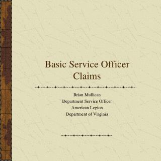 Basic Service Officer Claims