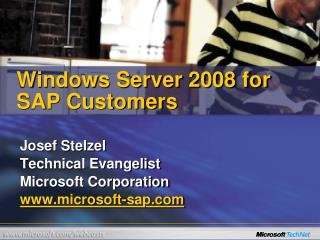 Windows Server 2008 for SAP Customers