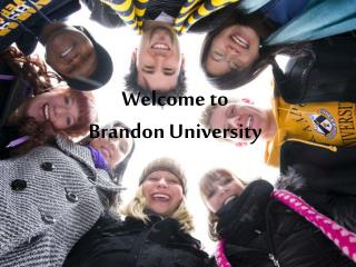 Welcome to  Brandon University