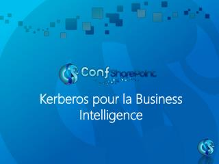 Kerberos  pour la Business Intelligence