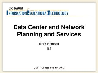 Data Center and Network Planning and Services