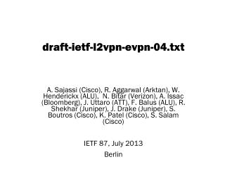 draft-ietf-l2vpn-evpn- 04. txt