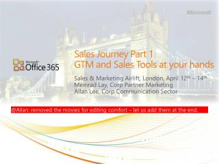 Sales  Journey Part  1 GTM  and Sales Tools at your  hands