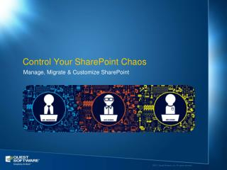 Control Your SharePoint Chaos