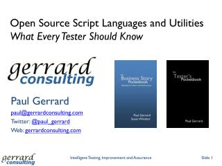 Open Source Script Languages and  Utilities What  Every Tester Should Know