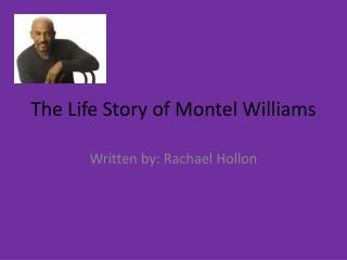 The Life Story of Montel Williams