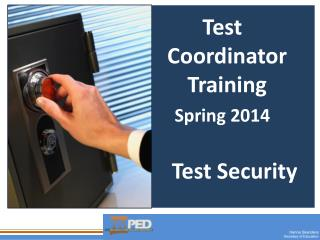 Test Coordinator  Training Spring 2014
