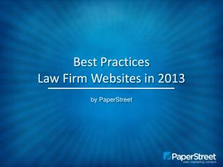 Best Practices Law Firm Websites in 2013