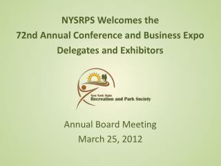 NYSRPS Welcomes the  72nd Annual Conference and Business Expo Delegates and Exhibitors