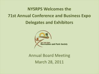 NYSRPS Welcomes the  71st Annual Conference and Business Expo Delegates and Exhibitors