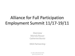 Alliance for Full Participation  Employment Summit 11/17-19/11