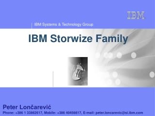 IBM  Storwize  Family