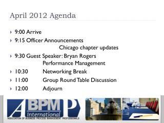 April 2012 Agenda