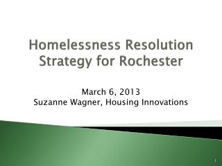 Homelessness Resolution Strategy for Rochester