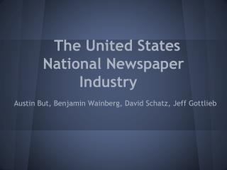 The United States National Newspaper Industry