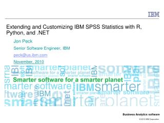 Extending  and  Customizing IBM  SPSS  Statistics with R, Python, and . NET