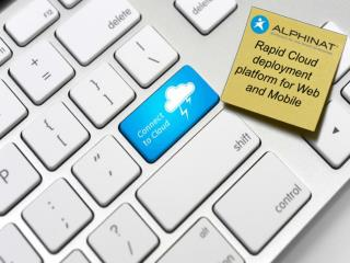 Rapid Cloud deployment platform for Web and Mobile