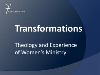 Theology and Experience  of Women's Ministry
