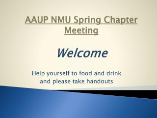 AAUP NMU Spring Chapter Meeting Welcome