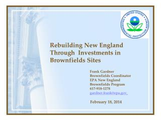 Rebuilding New England Through  Investments in Brownfields Sites