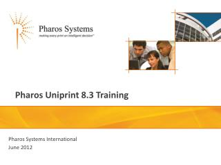 Pharos Uniprint 8.3 Training
