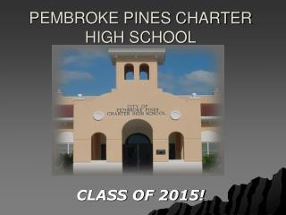 PEMBROKE PINES CHARTER HIGH SCHOOL