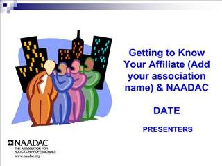 Getting to Know Your Affiliate Add your association name ...