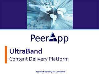 UltraBand Content Delivery Platform