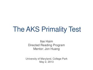 The AKS Primality Test