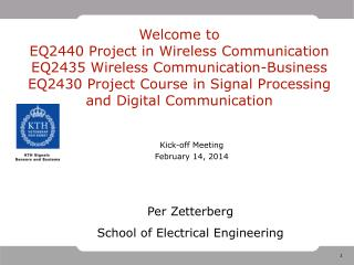 Welcome to EQ2440 Project in Wireless  Communication EQ2435  Wireless  Communication-Business