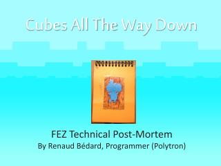 Cubes All The  Way  Down