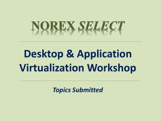 Desktop & Application Virtualization Workshop