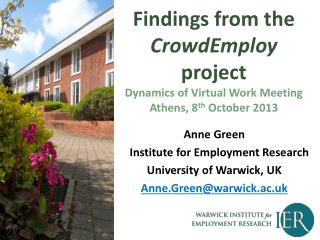 Findings from the  CrowdEmploy  project Dynamics of Virtual Work Meeting Athens, 8 th  October 2013
