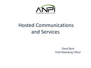 Hosted Communications and Services