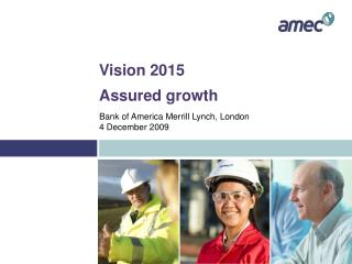 Vision 2015 - Assured Growth
