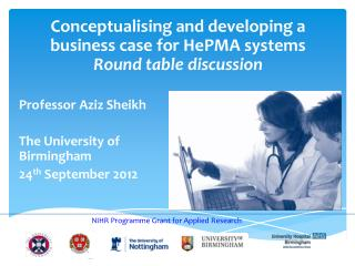 Conceptualising and developing a business case for  HePMA systems Round table discussion