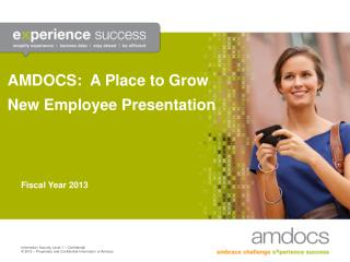 AMDOCS:  A Place to Grow  New Employee Presentation