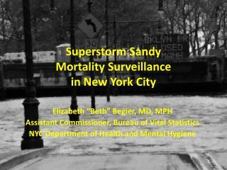Superstorm Sandy  Mortality Surveillance in New York City