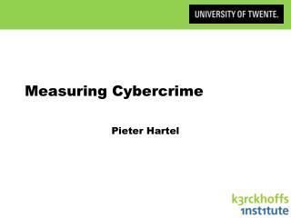 Measuring Cybercrime