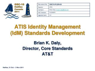 ATIS Identity  Management ( IdM ) Standards Development