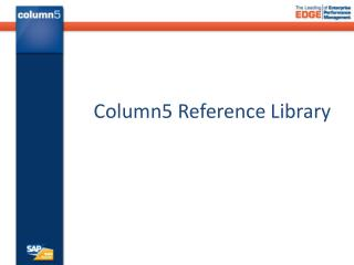 Column5 Reference  L ibrary