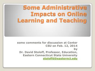 Some Administrative Impacts on Online Learning and Teaching