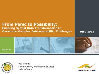 From Panic to Possibility:  Enabling Spatial Data Transformation to  Overcome Complex Interoperability Challenges