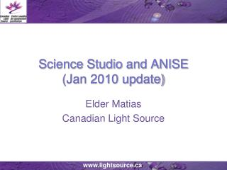 Science Studio and ANISE (Jan 2010 update)