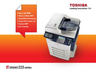 What's the  e-STUDIO223 ? Simple digital copier for an user who values introduction cost Basic  model with GDI printer