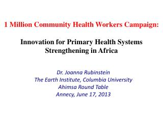 1 Million Community Health Workers Campaign:  Innovation for Primary Health Systems Strengthening in Africa