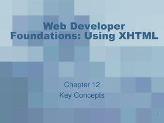 Web Developer Foundations: Using XHTML