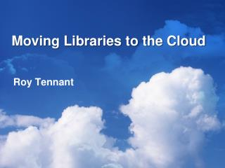 Moving Libraries to the Cloud